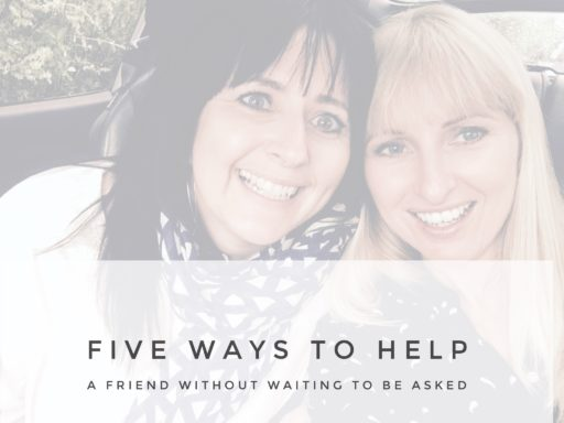 Five Ways To Help A Friend Without Waiting To Be Asked