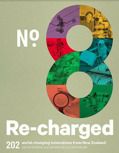 No.8 Re-charged: 202 world changing innovations from New Zealand